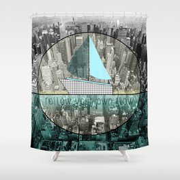 follow your own flow Shower Curtain