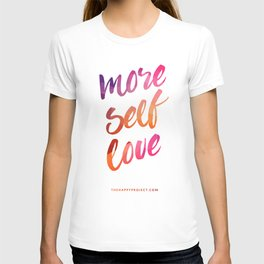 More Self Love T-shirt