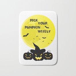 Pick Your Pumpkin Wisely Bath Mat