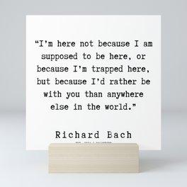 6  | Richard Bach Quotes | 190916 Mini Art Print