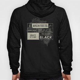 Architects wear black Hoody