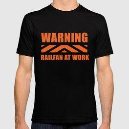 Railfan at Work T-shirt