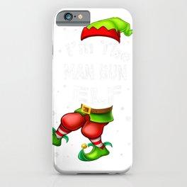 Man Bun Elf Matching Family Group Christmas Pajama gift T Shirt iPhone Case