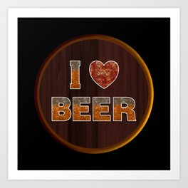 I Love Beer Keg Art Print