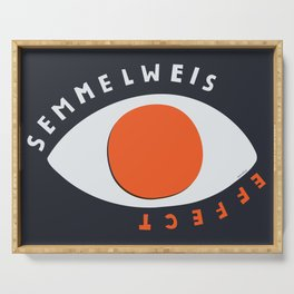 Lets talk about Semmelwies Serving Tray