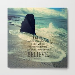 Faith quote sea waves Metal Print