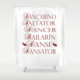 Dancer in multiple languages Romanian Portuguese Haitian Creole Latin Spanish Shower Curtain
