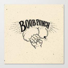 Boob Punch! Canvas Print