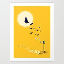 Sharpen Your Imagination Art Print