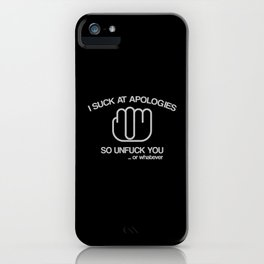 Unfuck You iPhone Case