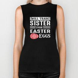 Will Trade Sister for Easter Eggs Biker Tank