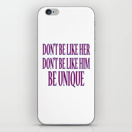Don't Be like iPhone Skin