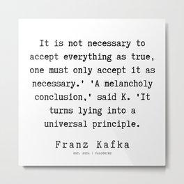 68  | Franz Kafka Quotes | 190910 Metal Print
