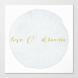 Love & Dream my boy Canvas Print
