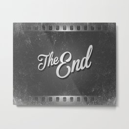 The End /poster Metal Print