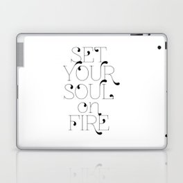 Set Your Soul on Fire Laptop & iPad Skin