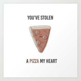 Pizza My Heart Art Print