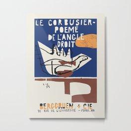 Le Corbusier - Exhibition poster for Poeme de L'Angle Droit 1995 in Paris Metal Print
