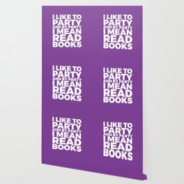 I Like to Party Read Books (Purple) Wallpaper