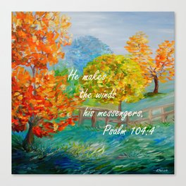 He Makes the Winds His Messengers Canvas Print