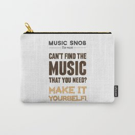 D. I. Y. — Music Snob Tip #608 Carry-All Pouch