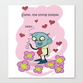 Steve the loving zombie, Hello friends Canvas Print