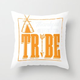 Thankful For My Tribe - Thanksgiving Family Cohesion Throw Pillow