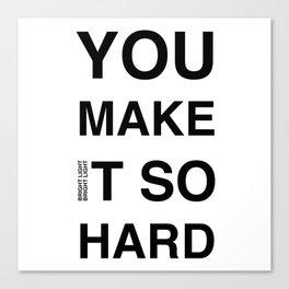 Disco Moment 'So Hard' Canvas Print
