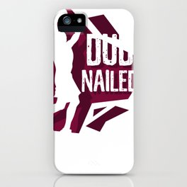 Basketball Nailed it iPhone Case