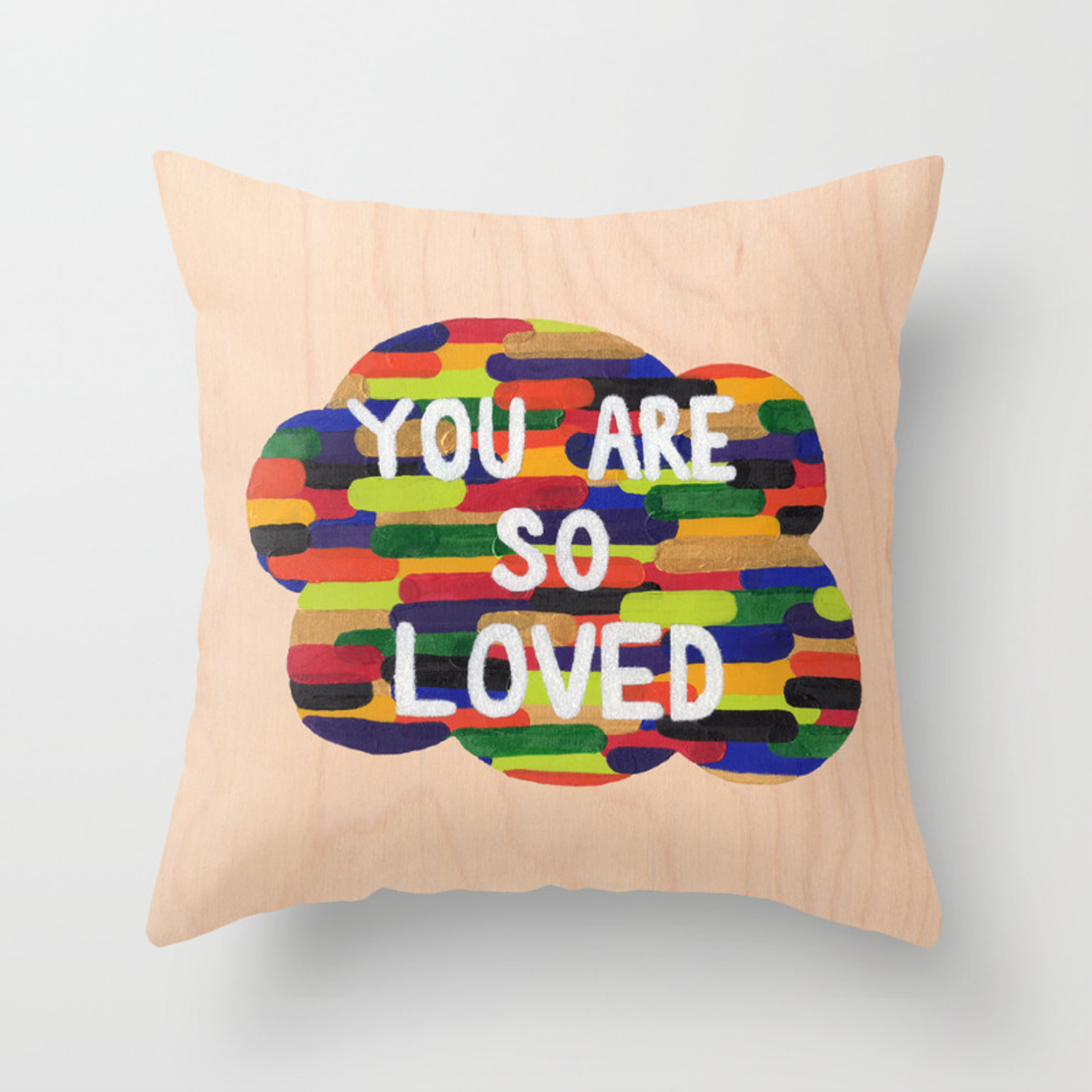 You Are So Loved Throw Pillow By Poojazzle Society6