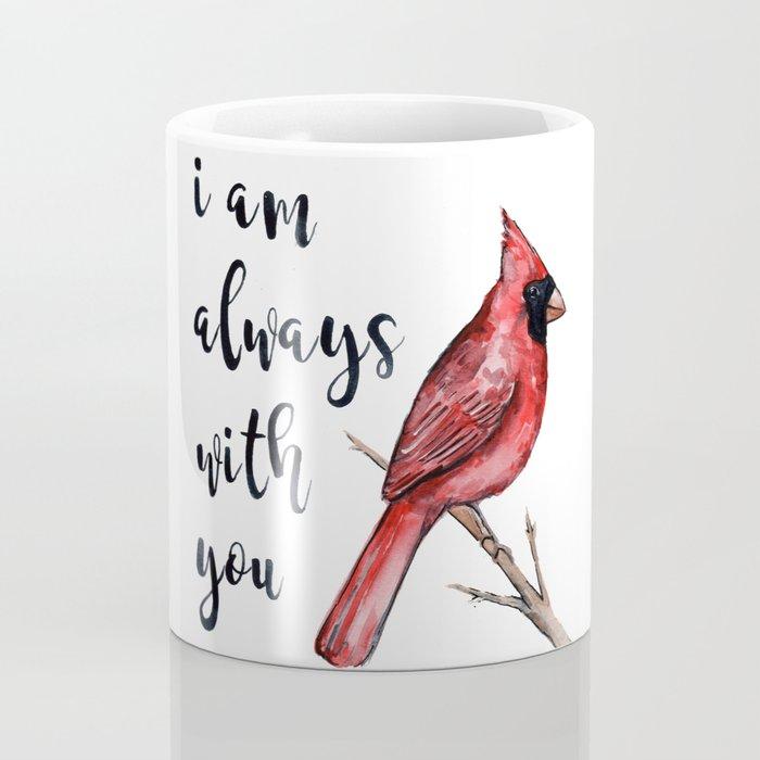 I Am Always With You, Cardinal Coffee Mug