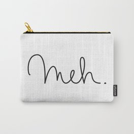 Meh. Carry-All Pouch