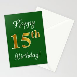"""Elegant """"Happy 15th Birthday!"""" With Faux/Imitation Gold-Inspired Color Pattern Number (on Green) Stationery Cards"""