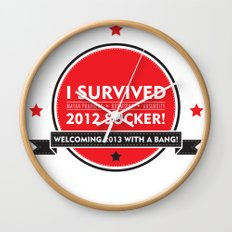 I SURVIVED 2012 SUCKER Wall Clock