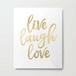 Live Laugh Love II Metal Print