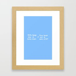 shitty things said by funny people Framed Art Print