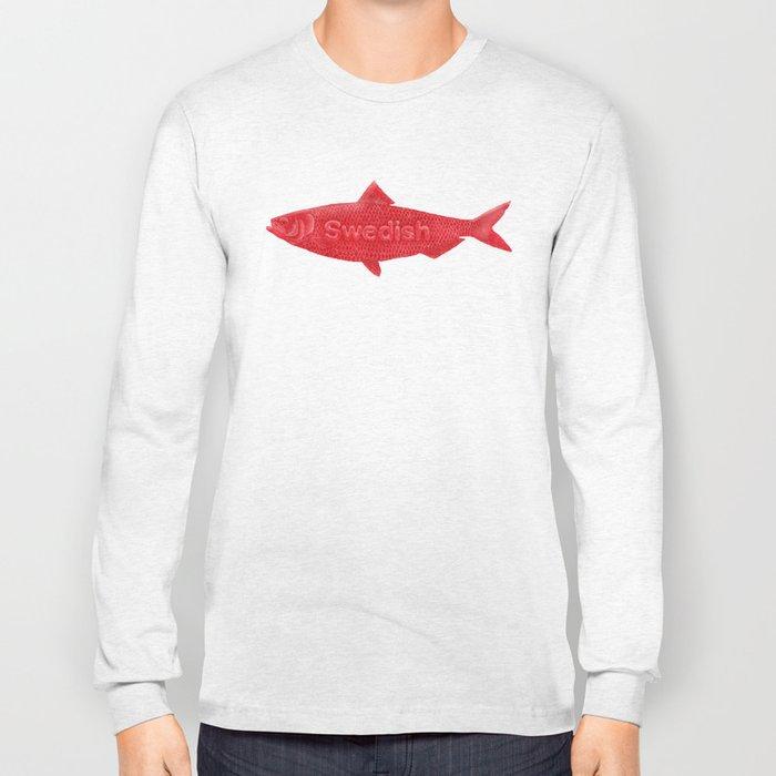 Swedish Fish Long Sleeve T-shirt