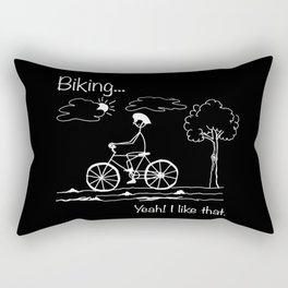 Biking... Yeah! I like that. Rectangular Pillow
