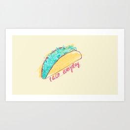 Taco Tues(any)day Art Print