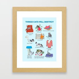 Things Cats Will Destroy Framed Art Print