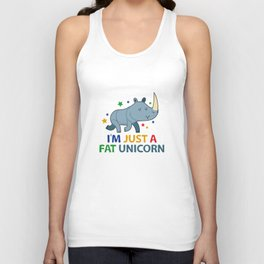 I'm Just A Fat Unicorn Unisex Tank Top