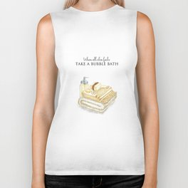 When All Else Fails - Take A Bubble Bath Biker Tank