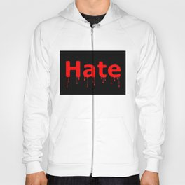Hate Blood Text Black Hoody