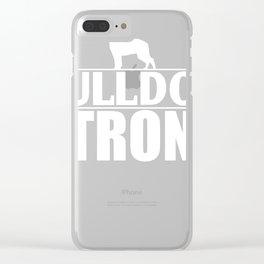 Funny Bulldog Design Bulldog Strong Clear iPhone Case