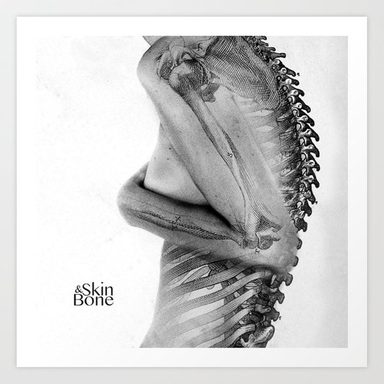 Skin & Bone Art Print