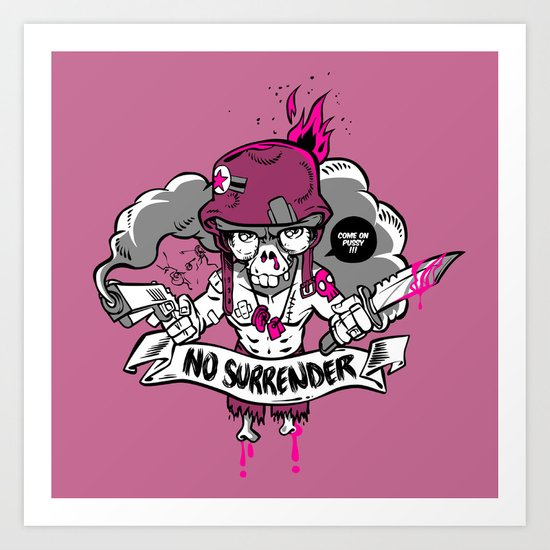 No Surrender Art Print