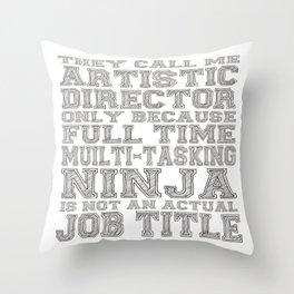 Artistic Director Throw Pillow