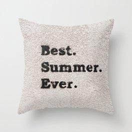 Best Summer Ever Throw Pillow