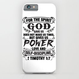 2 Timothy 1:7 iPhone Case