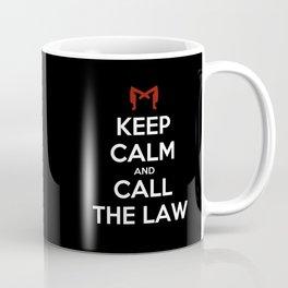 Keep Calm and Call the Law Coffee Mug